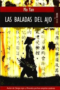 Las baladas del ajo - Mo Yan