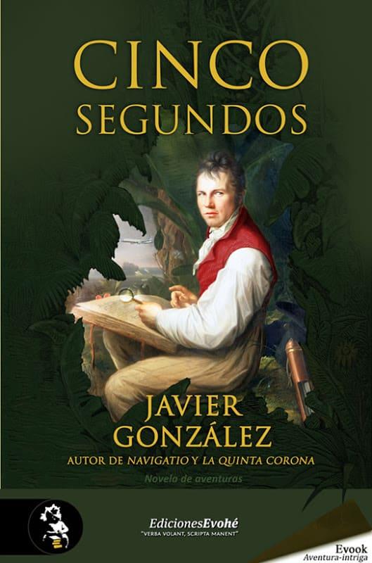 Cinco segundos - Javier González
