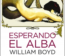 Esperando el alba de William Boyd