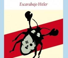 Escarabajo Hitler de Ned Beauman