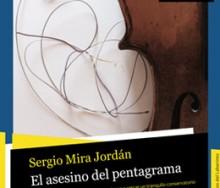 El asesino del pentagrama de Sergio Mira Jordán