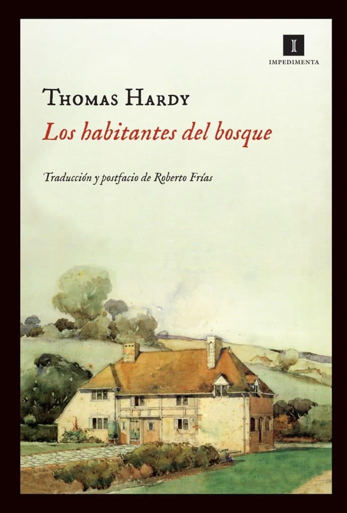 Los habitantes del bosque de Thomas Hardy