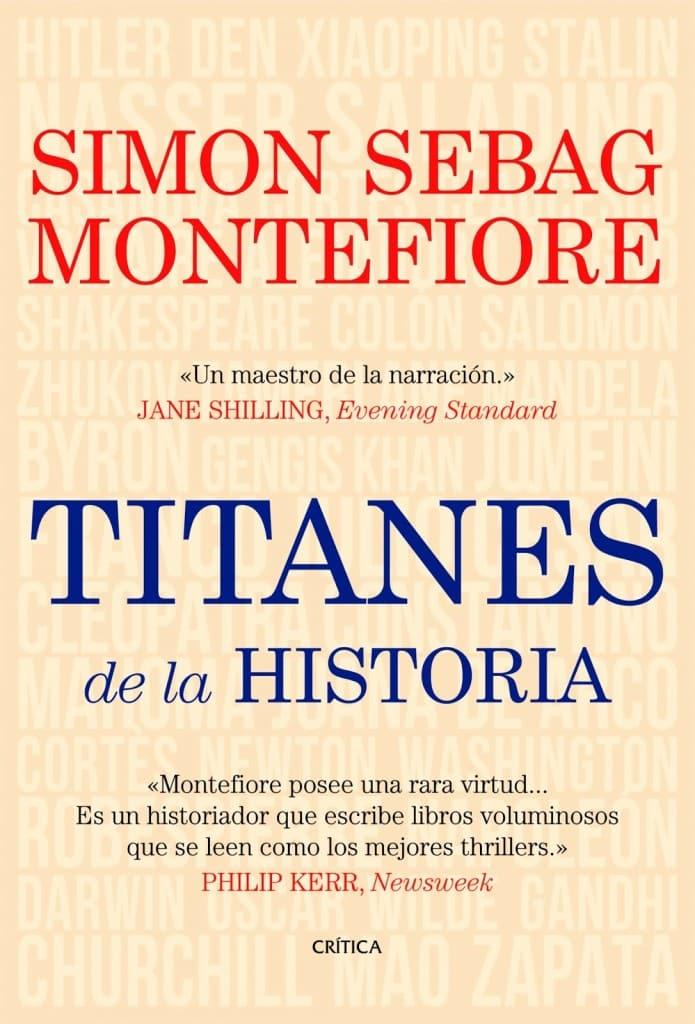 Titanes de la Historia de Simon Sebag Montefiore