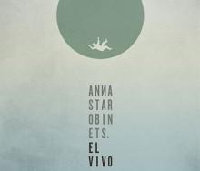 El vivo de Anna Starobinets