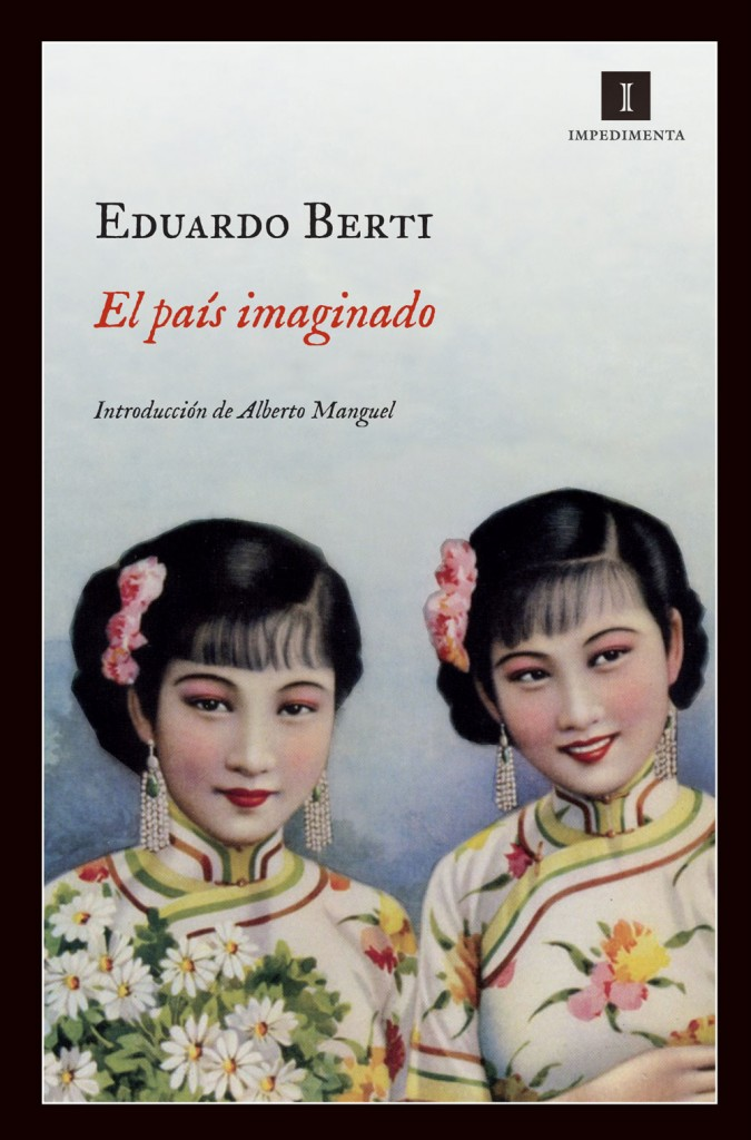 El país imaginado de Eduardo Berti