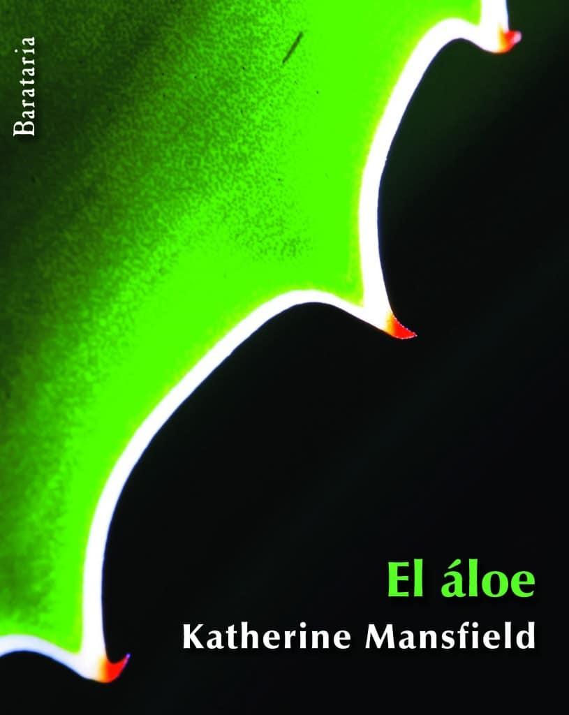 El áloe de Katherine Mansfield