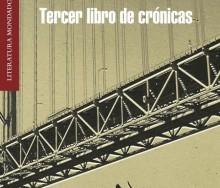 Tercer libro de crónicas de António Lobo Antunes