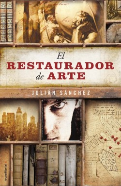 El restaurador de arte de Julián Sánchez