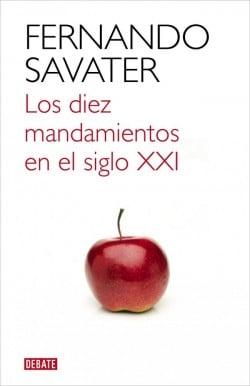 Los diez mandamientos en el siglo XXI de Fernando Savater