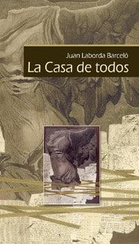 La casa de todos de Juan Laborda Barceló