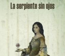 La serpiente sin ojos de William Ospina