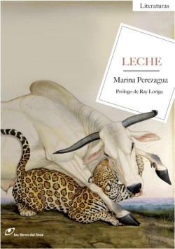 Leche de Marina Perezagua