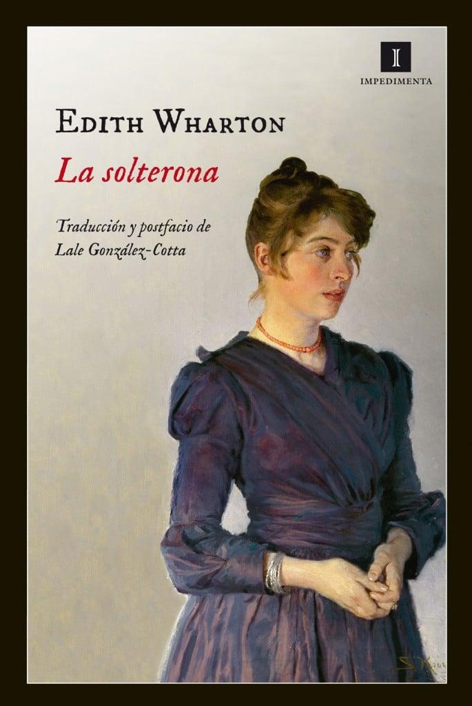 La solterona de Edith Warthon