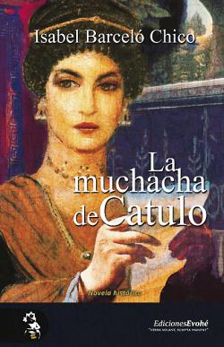 La muchacha de Cátulo de Isabel Barceló