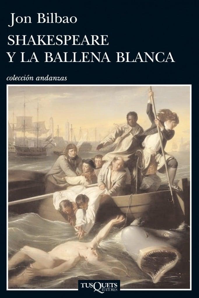 Shakespeare y la ballena blanca de Jon Bilbao