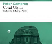 Coral Glynn de  Peter Cameron