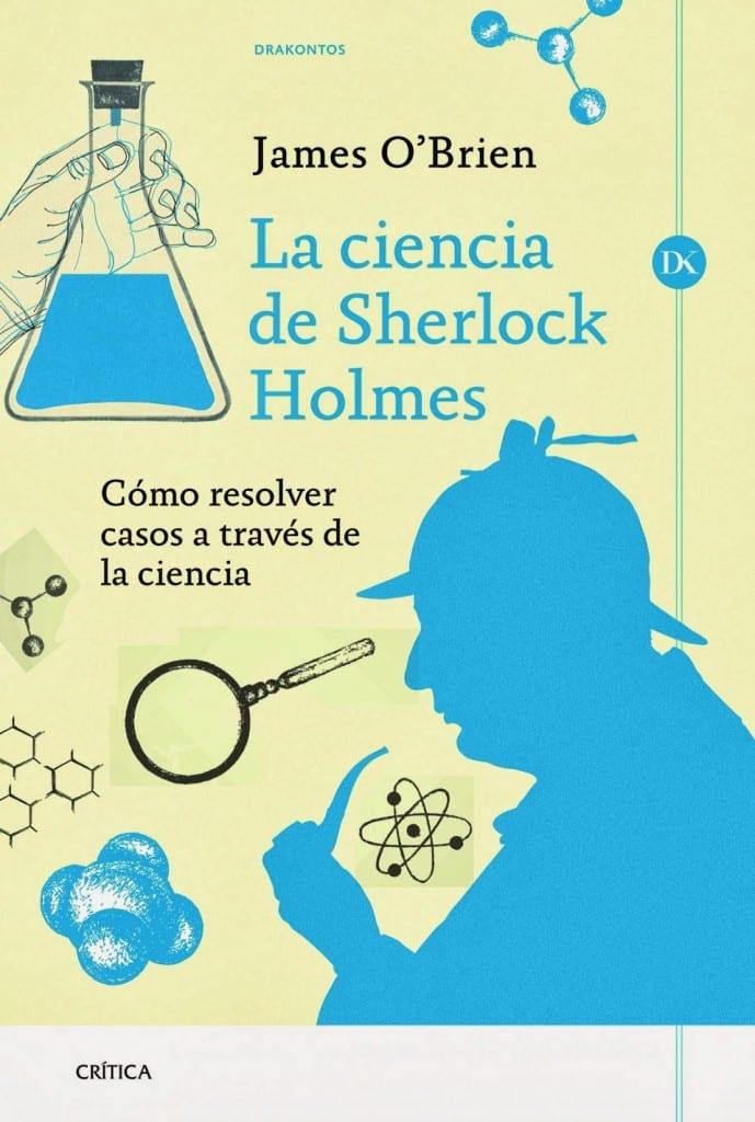 La ciencia de Sherlock Holmes de James O'Brien