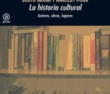 La historia cultural de Justo Serna y Anaclet Pons