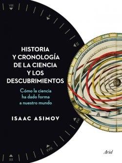 Historia y cronología de la ciencia y los descubrimientos de Isaac Asimov