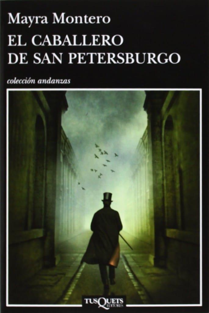El caballero de San Petersburgo de Mayra Montero
