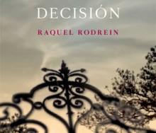 La última decisión de Raquel Rodrein