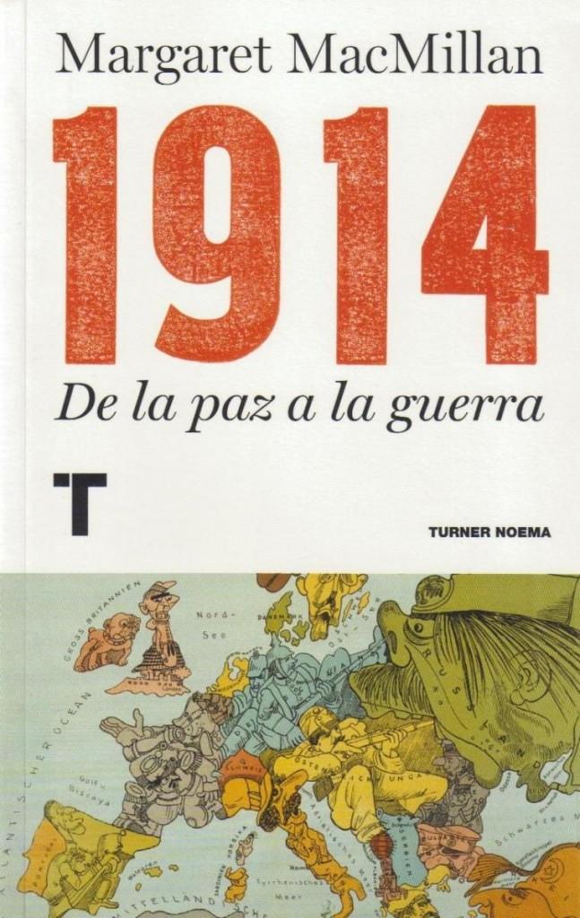 1914. De la paz a la guerra de Margaret MacMillan