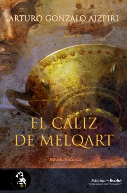 El cáliz de Melqart de Arturo Gonzalo Aizpiri