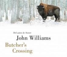 BUTCHER'S CROSSING de John Williams