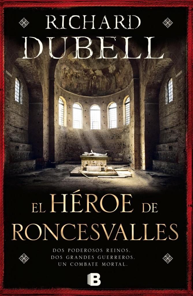 El héroe de Roncesvalles de Richard Dübell
