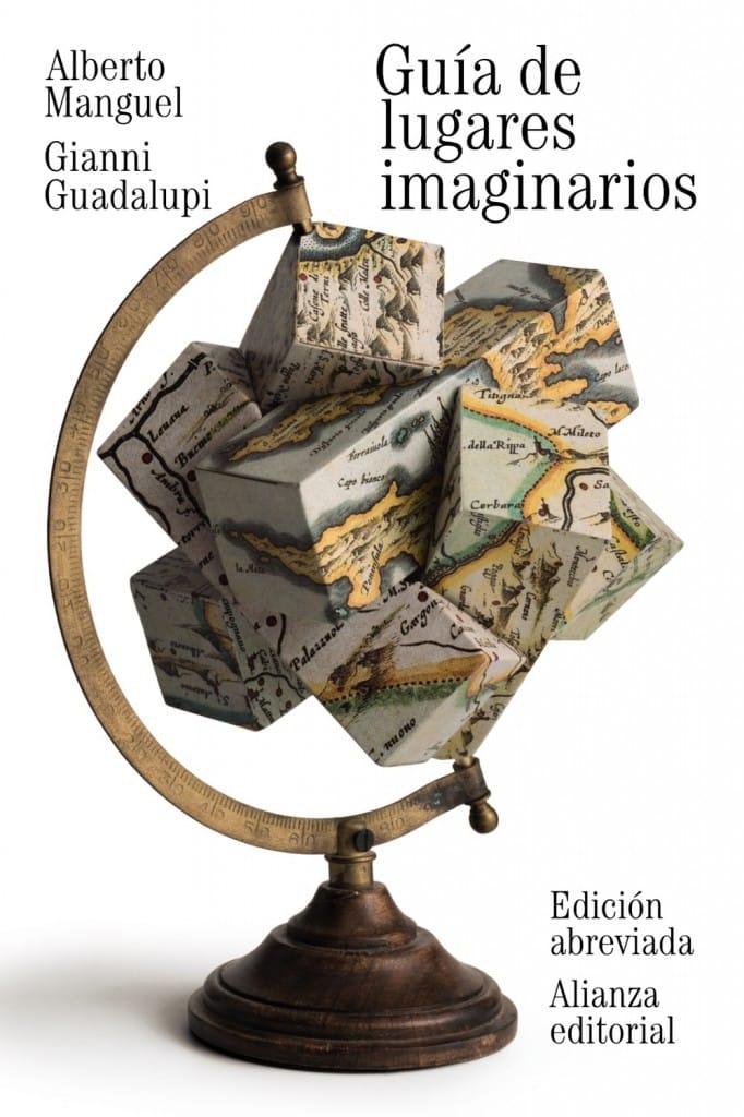 Guía de lugares imaginarios de Alberto Manguel y Gianni Guadalupi