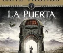 Los señores de los siete tronos. La puerta Vol. I de Carlos González Sosa