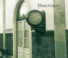 Donde nunca pasa nada de Elena Casero