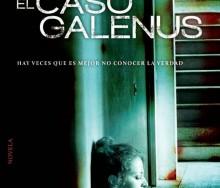 El caso Galenus de Alberto Curiel