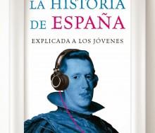 La historia de España explicada a los jóvenes de Miquel Caralt Garrido