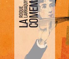 La comemadre de Roque Larraquy