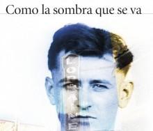 Como la sombra que se va de Antonio Muñoz Molina