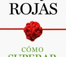 Cómo superar la ansiedad de Enrique Rojas