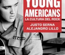 Young Americans. La cultura del rock (1951-1965) de Serna & Lillo Asociados