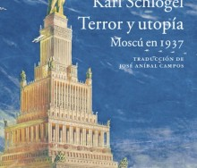 Terror y utopía Moscú en 1937 de Karl Schlögel