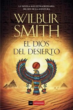 El dios del desierto de Wilbur Smith