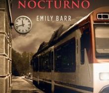 Recomendaciones 14 febrero: Para amantes del suspense – Extraños en el tren nocturno de Emily Barr
