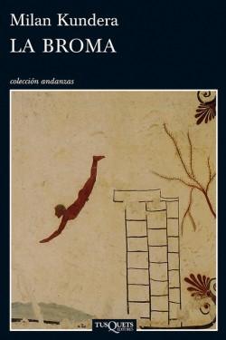 La broma de Milan Kundera