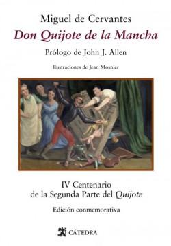 Don Quijote de la Mancha de Miguel de Cervantes.  ed. John Allen