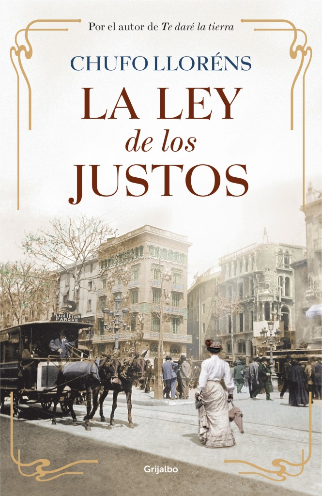 La ley de los justos de Chufo Llorens