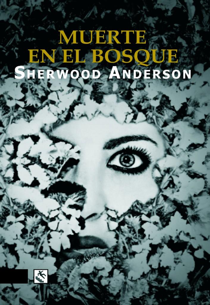 Muerte en el bosque de Sherwood Anderson