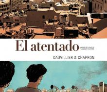 El atentado (cómic): Adaptación de la novela de Yasmina Khadra