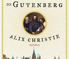 El discípulo de Gutenberg de Alix Christie