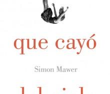 La chica que cayó del cielo de Simon Mawer
