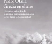 Grecia en el aire de Pedro Olalla
