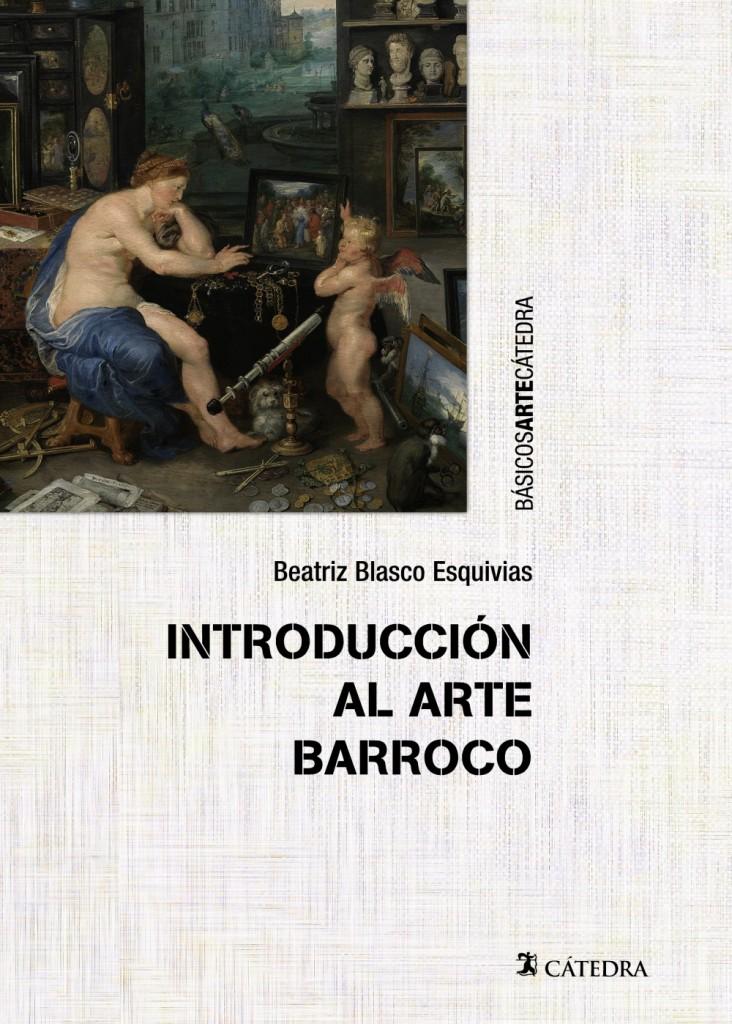 Introducción al arte barroco de Beatriz Blasco Esquivias